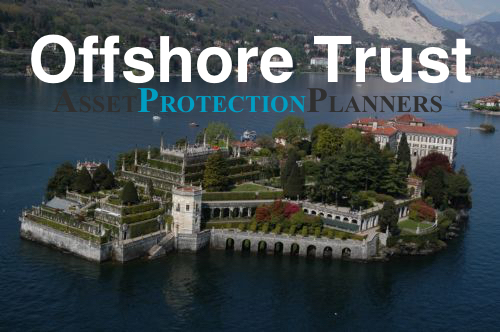 Offshore Trust the best asset protection