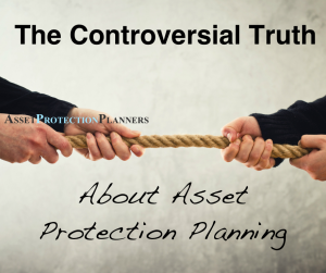 asset protection planning truth