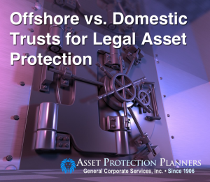 Offshore vs. Domestic Trusts