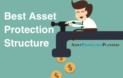 Best Asset Protection Structure