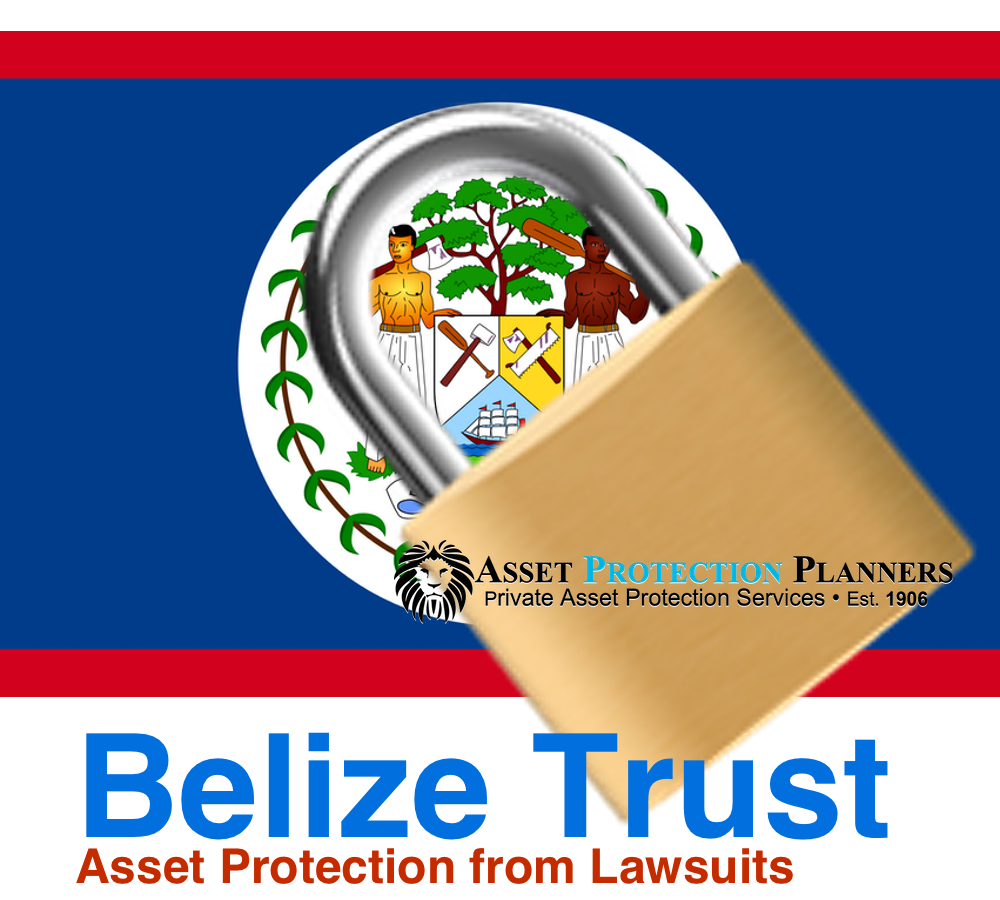 Belize Offshore Asset Protection Trust